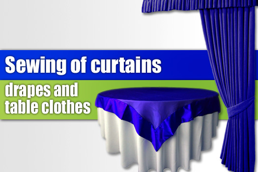 Sewing curtains, drapes and table clothes